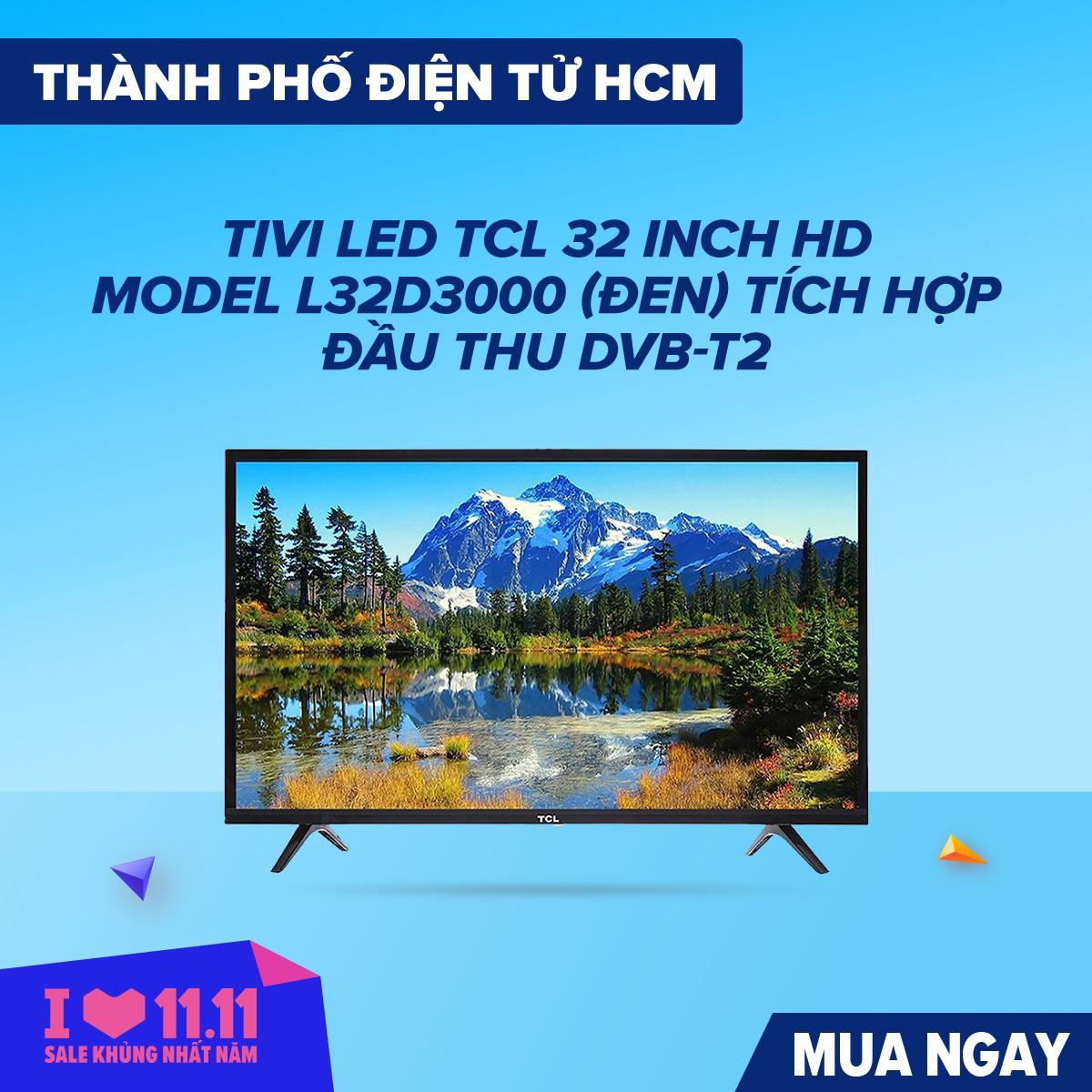 Tivi TCL L32D3000 32INCH