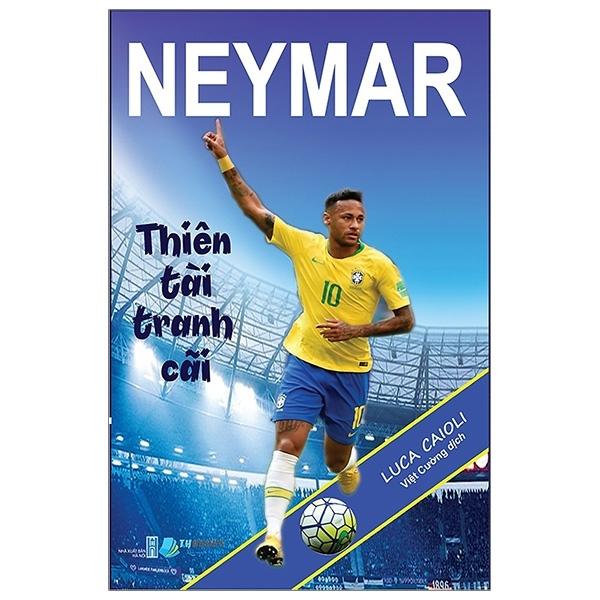 Fahasa - Neymar Thiên Tài Tranh Cãi