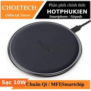 [HCM]Đế sạc không dây Qi sạc nhanh 10W chuẩn MFI hiệu CHOETECH T539s cho điện thoại Airpods 1 2 Airpods Pro iPhone trang bị chip sạc thông minh (Bảo hành 03 tháng 1 đổi 1) - Phân phối bởi Hotpukien thumbnail