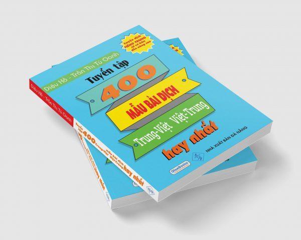 Mua Tuyển tập 400 mẫu bài dịch Trung – Việt, Việt – Trung hay nhất (Song ngữ Trung – Việt – có phiên âm, có Audio nghe) + DVD quà tặng