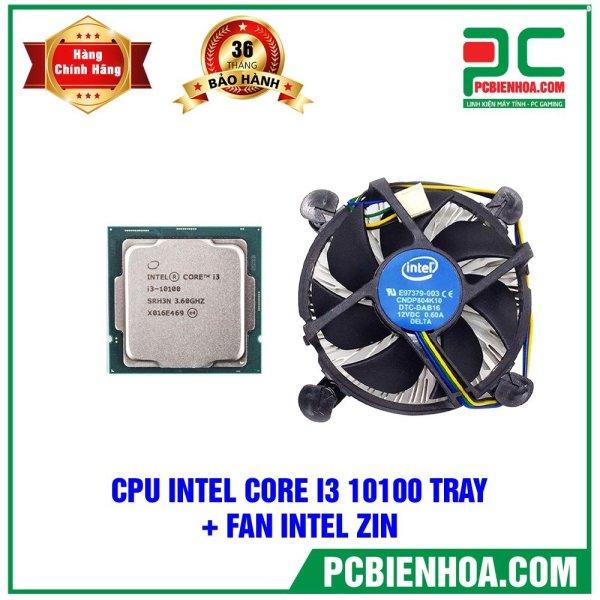 Bảng giá CPU INTEL CORE I3 10100 NEW TRAY + FAN ZIN Phong Vũ