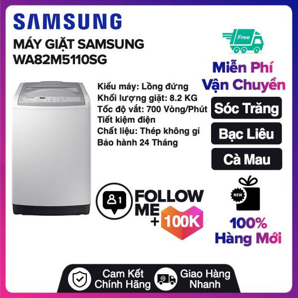 Bảng giá Máy giặt Samsung 8.2 kg WA82M5110SG Miễn phí vận chuyển nội thành Sóc Trăng, Bạc Liêu, Cà Mau Điện máy Pico