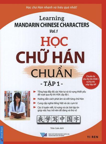 Mua Sách - Học chữ Hán chuẩn - Learning Mandarin Chinese characters - tập 1