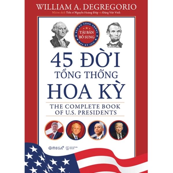 Mua 45 Đời Tổng Thống Hoa Kỳ - The Complete Book of US Presidents