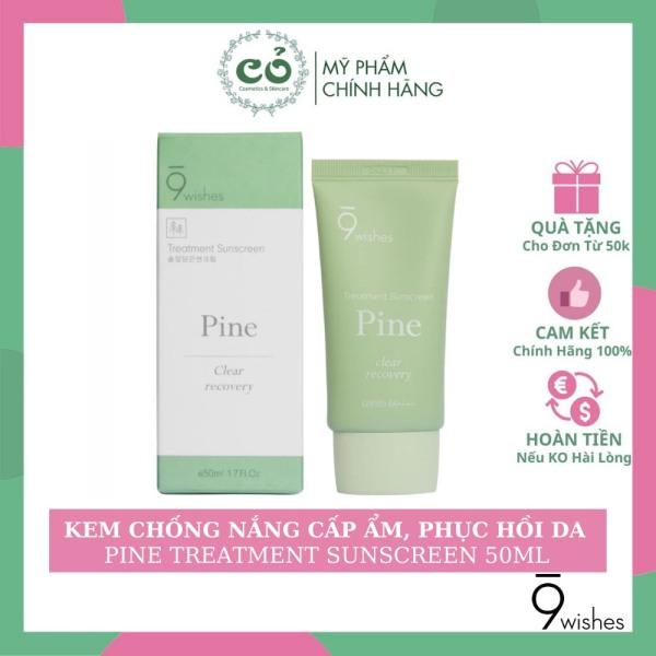 Kem Chống Nắng 9WISHES Thanh Lọc Và Phục Hồi Da 9 Wishes Pine Treatment Sunscreen 50ml