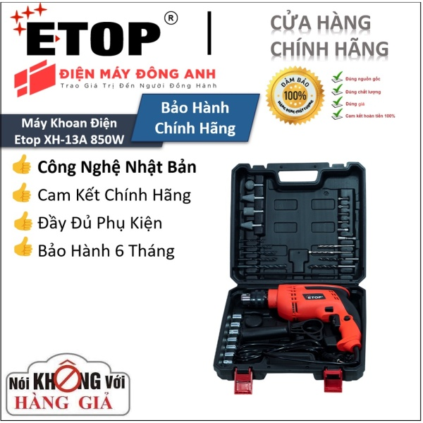 [TOP 1 LAZADA] Máy khoan | Máy khoan điện ETOP XH-13A | Công Suất 850W - Tặng full bộ phụ kiện.