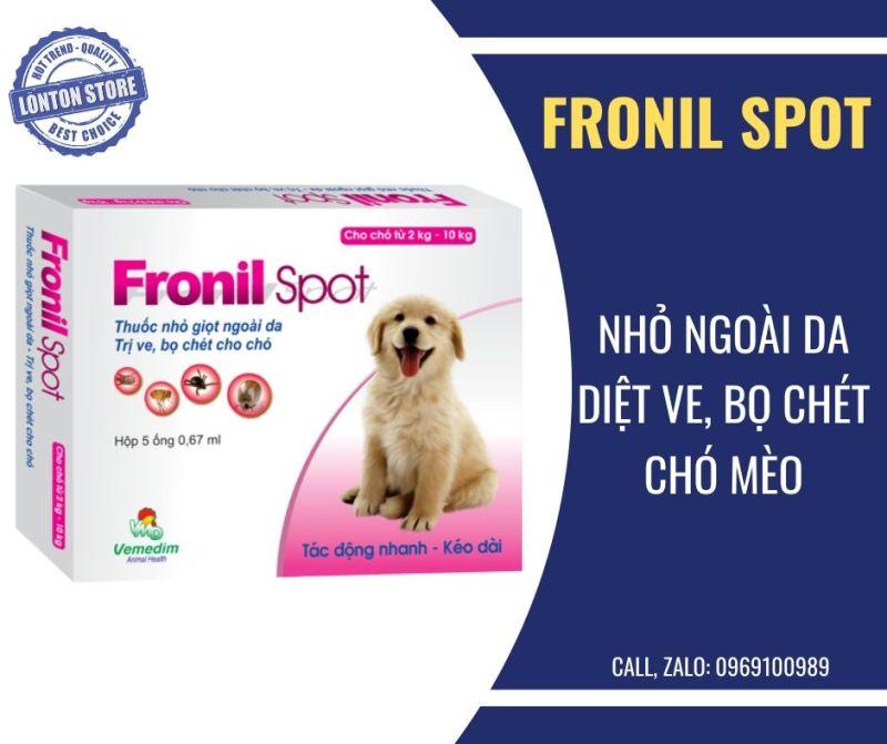 Fronil Spot nhỏ giọt lên da diệt ve, bọ chét chó mèo. Vemedim & Lonton store, nhỏ gáy diệt ve (Hộp 5 ống)