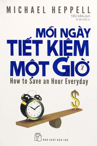 Sách - Mỗi ngày tiết kiệm một giờ