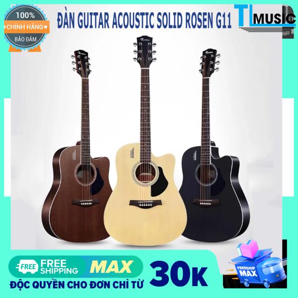 [ Chính hãng ] Ghi-ta Acoustic Rosen G11 - Guitar acoustic solid ( gỗ nguyên tấm)