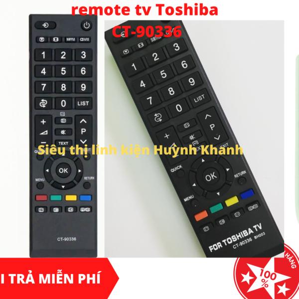 Bảng giá REMOTE TV TOSHIBA CT-90336 SIÊU BỀN SIÊU ĐẸP CHÍNH HÃNG