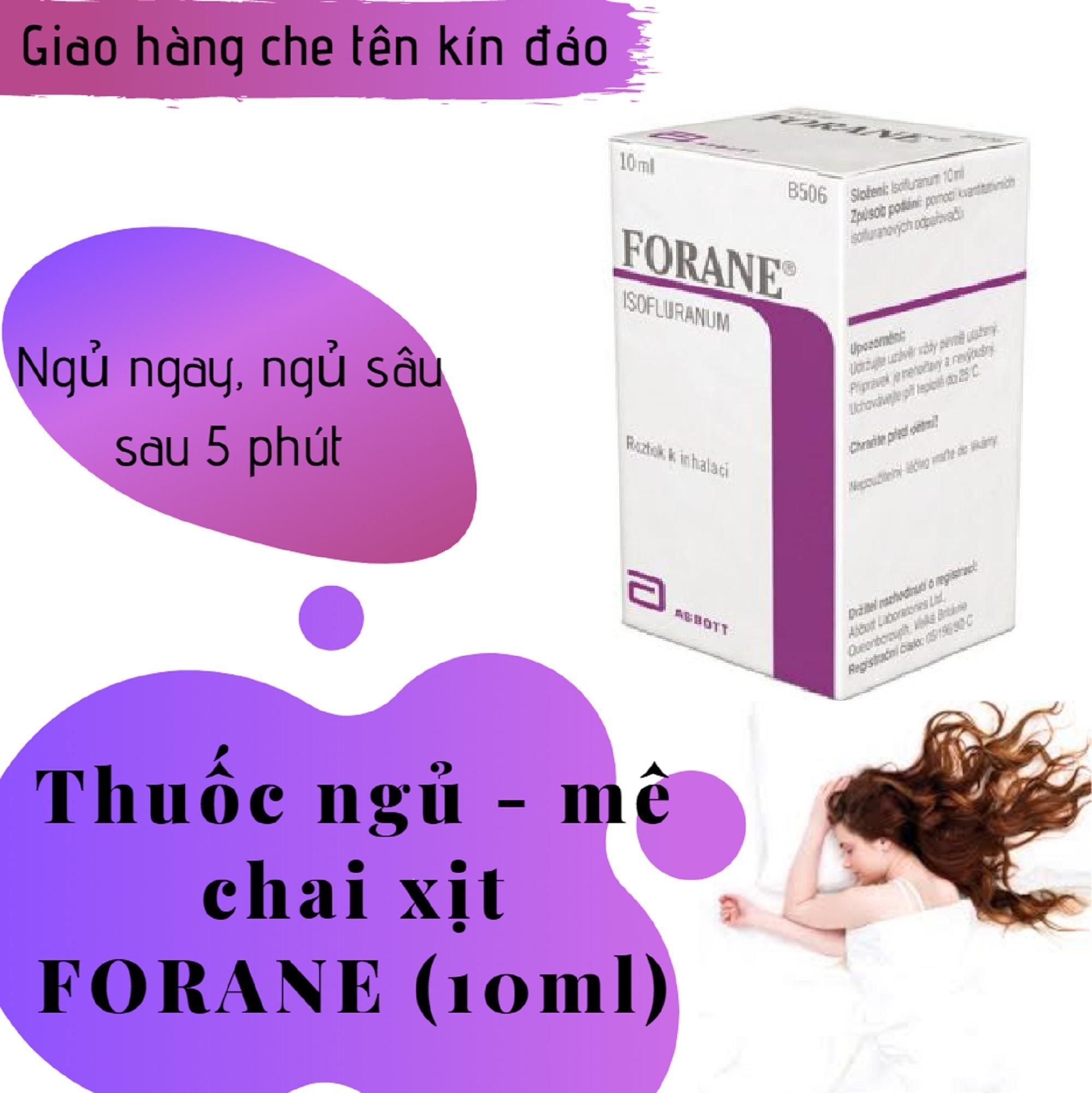Thuốc_chai xịt hỗ trợ giấc ngủ FORANE (chai 10ml) giá mê ly chính hãng
