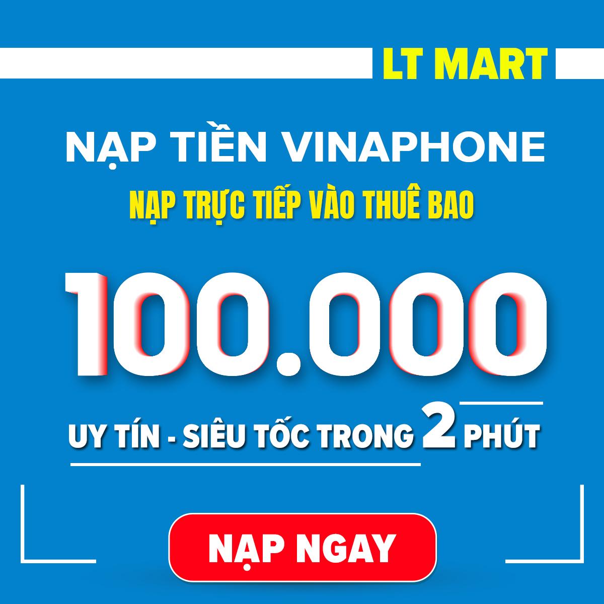 [HCM]Nạp tiền Vinaphone 100.000 (Nạp tiền trực tiếp vào thuê bao trả trướctrả sau của vinaphone.itelecom) LTmart - Uy tín thao tác nhanh chóng