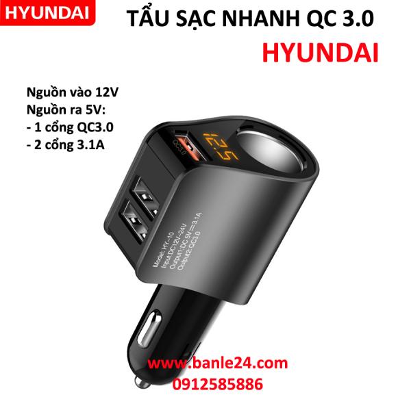 Tẩu sạc ô tô, xe hơi QC 3.0 hiệu Hyundai HY-10 sạc nhanh và chất lượng cao cấp