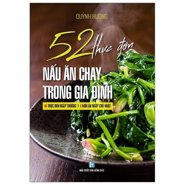 Fahasa - 52 Thực Đơn Nấu Ăn Chay Trong Gia Đình