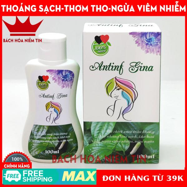 Dung dịch vệ sinh phụ nữ Antinf Gina - Chiết xuất trầu không, lô hội, xạ hương 100% tự nhiên giúp thoáng sạch, khử mùi, giảm viêm nhiễm nấm ngứa hiệu quả - Hộp 1 chai 100ml - Chuẩn GMP Bộ Y tế