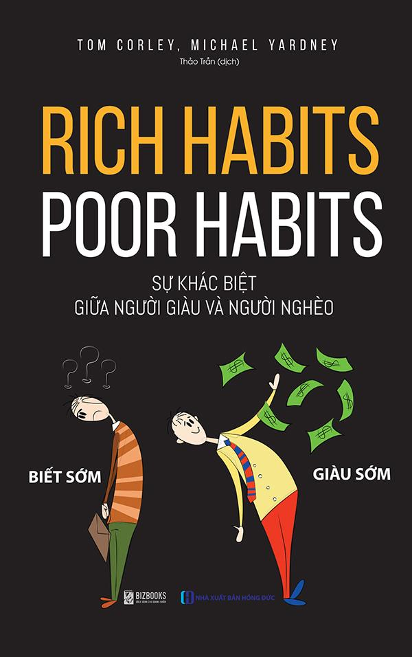 Mua Rich Habits - Poor Habits Sự khác biệt giữa người giàu và người nghèo
