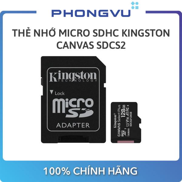 Thẻ nhớ Micro SDXC Kingston Canvas 128GB SDCS2/128GB (Có Adapter) - Bảo hành 60 tháng