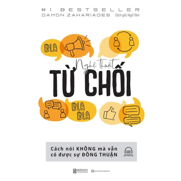 Sách - Nghệ Thuật Từ Chối: Cách Nói Không Mà Vẫn Có Được Đồng Thuận
