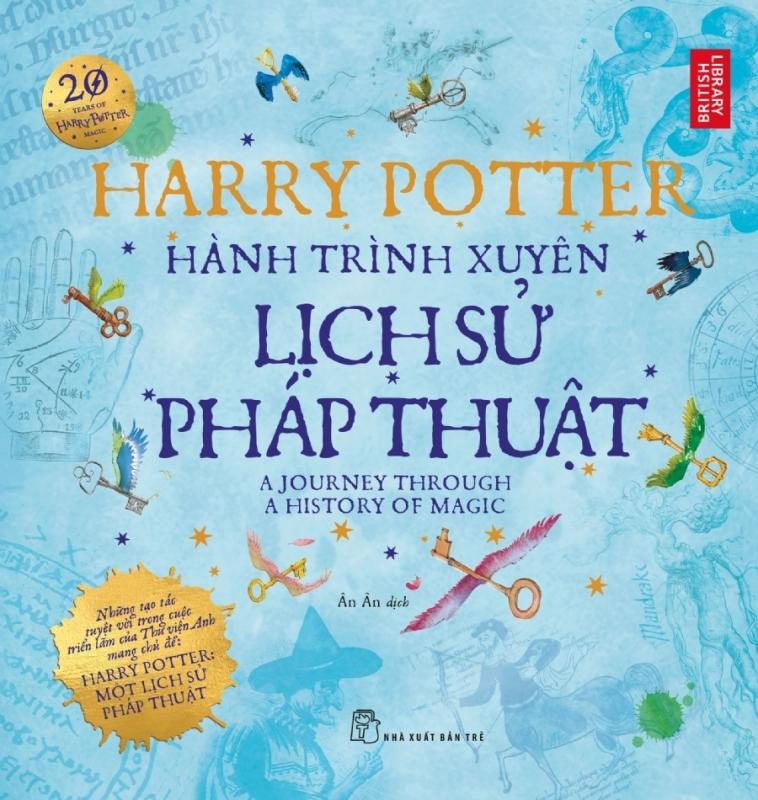 Fahasa - Harry Potter Hành Trình Xuyên Lịch Sử Pháp Thuật