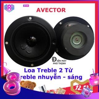1 Loa TREBLE 2 Từ AVECTOR dùng thay thế cho loa karaoke - treble nhuyễn hay thumbnail