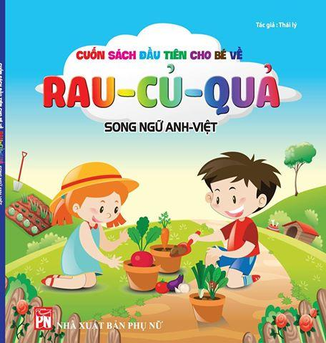 Mua Song ngữ Anh Việt- Cuốn sách đầu tiên cho bé chủ đề rau, củ,quả