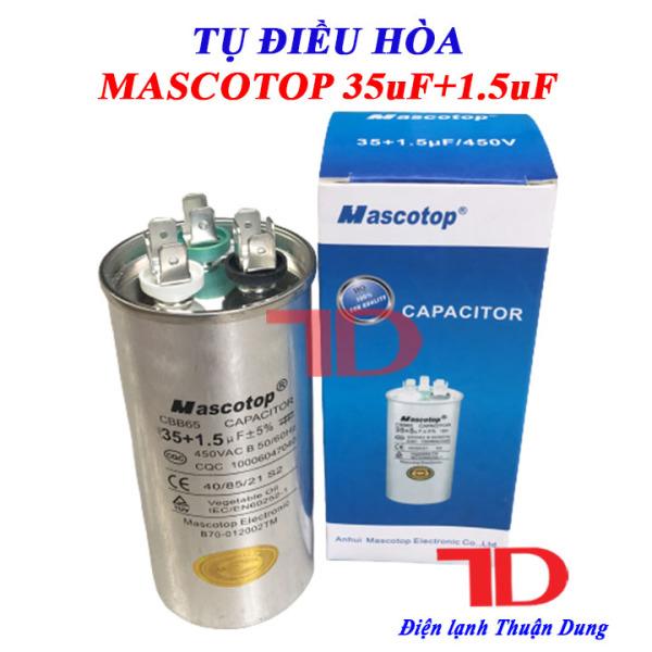 Tụ điều hòa MASCOTOP 35uF+1.5uF, CAPA quạt đuôi nóng, CAPACITOR MASCOTOP