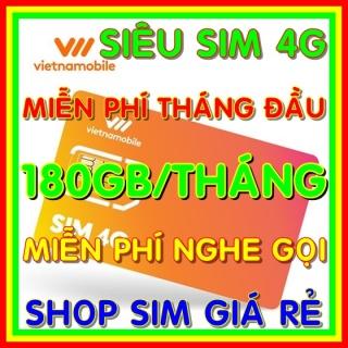 Siêu Sim 4G Vietnamobile có 180GB Tháng - Đã có sẵn miễn phí sẵn tháng đầu + Nghe Gọi Nội Mạng Miễn Phí - Sim Trọn Đời - Shop Sim Giá Rẻ thumbnail