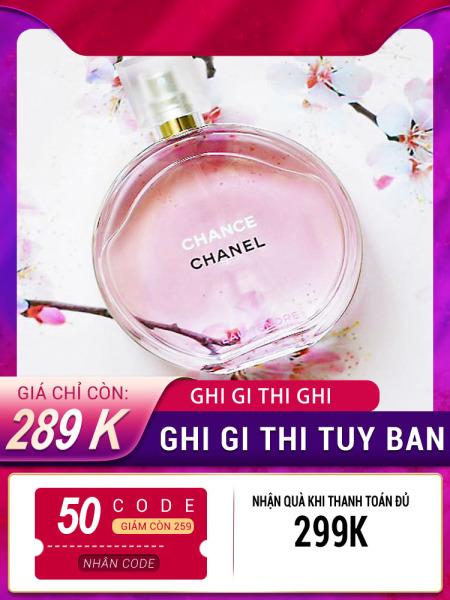 Nước Hoa Chanel Chance Eau Vive EDT, 100ml [ Mùi Hương  Nhẹ nhàng, nữ tính , quyến rũ ]