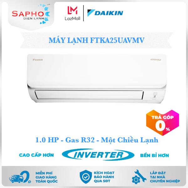 Bảng giá Máy Lạnh Treo Tường FTKA25UAVMV (1hp) – Daikin 9000btu Inverter R32 - Hàng chính hãng - Điện máy SAPHO