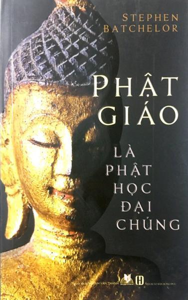 Mua Sách - Phật Giáo Là Phật Học Đại Chúng