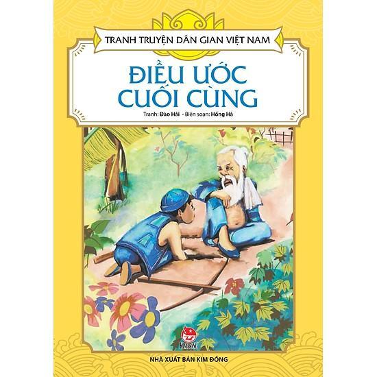 Mua Combo 15: Điều Ước Cuối Cùng - Chàng Học Trò Và Con Yêu Tinh - Anh Chàng Nhanh Trí - Viên Ngọc Ếch (Bộ 4 cuốn Tranh Truyện Dân Gian Việt Nam)