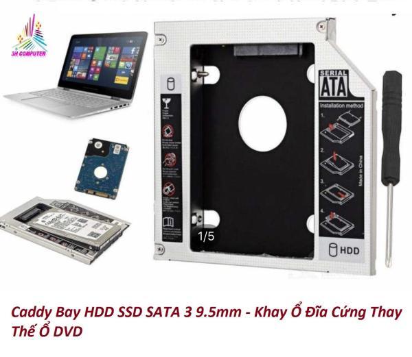 Bảng giá Caddy Bay HDD SSD SATA 3 9.5mm - Khay Ổ Đĩa Cứng Thay Thế Ổ DVD Phong Vũ