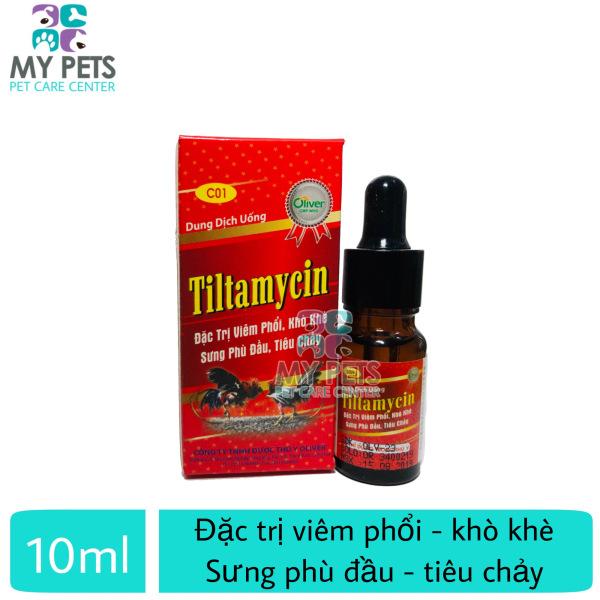 TILTAMYCIN đặc trị viêm phổi, khò khè, sưng phù đầu cho gà đá - lọ 10ml