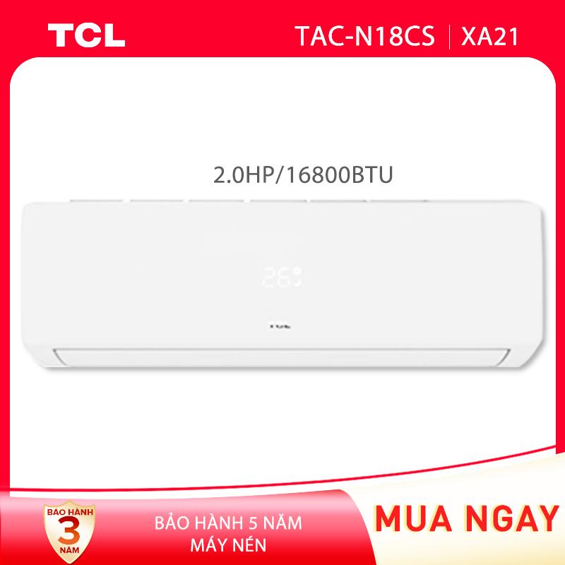 Máy lạnh TCL 2.0 HP - 16.800 BTU TAC-N18CS/XA21 (Trắng) công nghệ Turbo - Hàng phân phối chính hãng