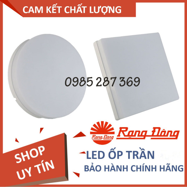 Đèn LED Ốp Trần Rạng Đông 18W VUÔNG, TRÒN, ChipLED Samsung Model: D LN12L ĐM 22x22/18W