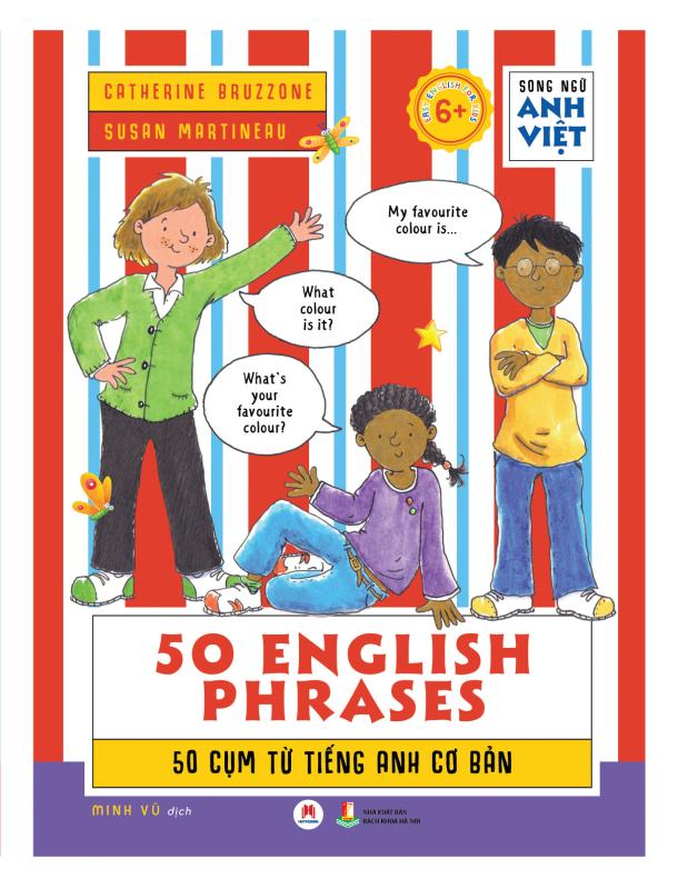 Song ngữ Anh Việt 50 English phrases – 50 cụm từ tiếng Anh cơ bản