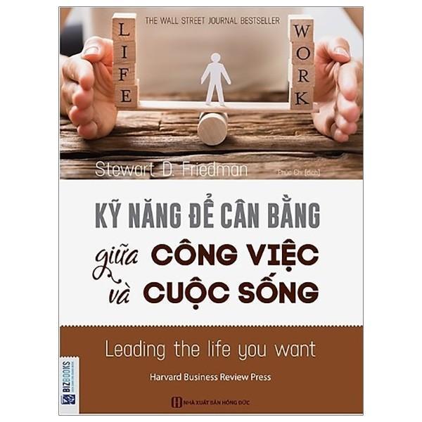Sách - Kỹ Năng Để Cân Bằng Giữa Công Việc Và Cuộc Sống
