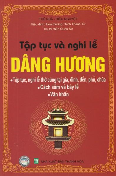 MinhNguyet- sách Tập tục và Nghi Lễ Dâng Hương (tái bản có bổ sung)