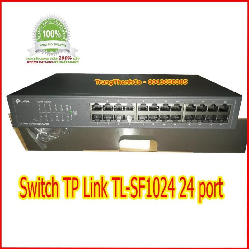 Bảng giá Switch TP Link TL-SF1024 24 port Phong Vũ
