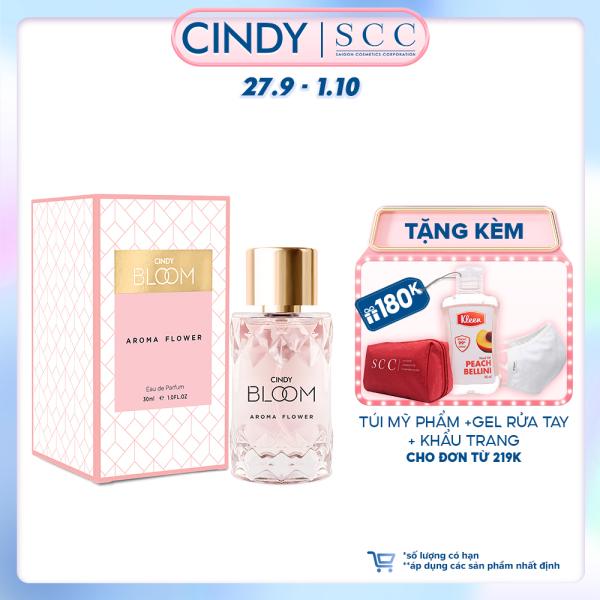 Nước hoa nữ Cindy Bloom Aroma Flower mùi hương ngọt ngào nữ tính 30ml chính hãng nhập khẩu