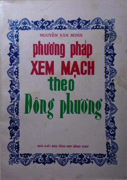 Mua Phương Pháp Xem Mạch Theo Đông Phương (Mạch Thái Tố) - Nguyễn Văn Minh
