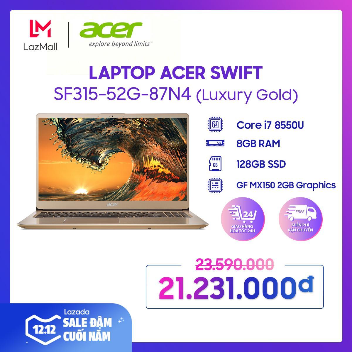Offer Giảm Giá Laptop Acer Swift SF315-52G-87N4/ Core I7-8550U(1.80 GHz/8MB)/ 8GBRAMDDR4/ 128GBSSD/ GFMX150-2G/ 15.6 FHDIPS/ Webcam/ Wlan Ac+BT/ FP/ 4cell/ Win 10 Home/ Vàng (Luxury Gold)/ 1Y WTY_NX.GZCSV.005