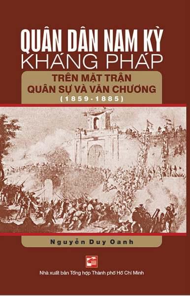 Mua Fahasa - Quân Dân Nam Kỳ Kháng Pháp Trên Mặt Trận Quân Sự Và Văn Chương(1859-1885)