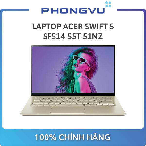 Bảng giá Laptop Acer Swift 5 SF514-55T-51NZ (NX.HX9SV.002) (i5-1135G7) (Vàng) - Bảo hành 12 tháng Phong Vũ