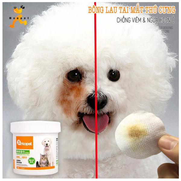 (HOOPET) Bông lau chống ố chống viêm khóe mắt chó mèo