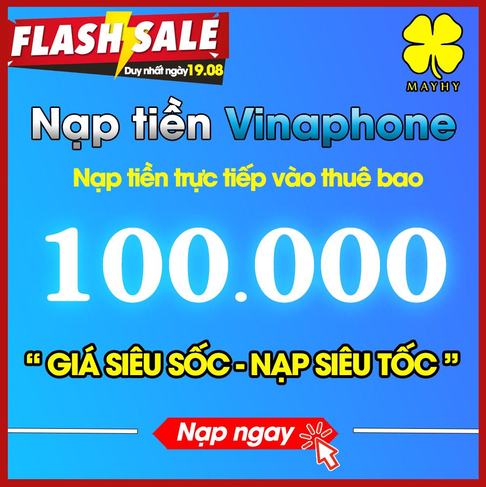 Nạp tiền Vinaphone 100.000 - Nạp trực tiếp vào thuê bao