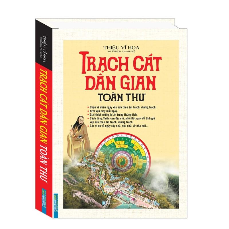 Sách - Trạch Cát Dân Gian Toàn Thư (Bìa Cứng)