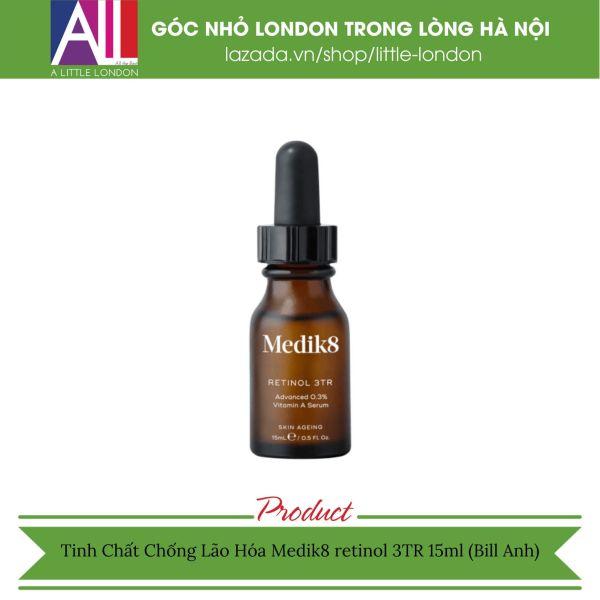 Tinh Chất Chống Lão Hóa Medik8 retinol 3TR - 15ml (Bill Anh)