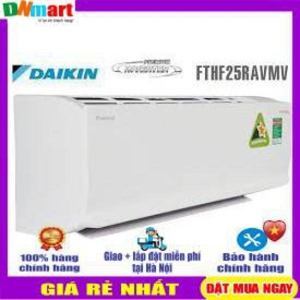 Bảng giá Điều hòa Daikin FTHF25RAVMV 9000BTU 2 chiều Inverter R32(VN){VẬN CHUYỂN MIỄN PHÍ + LẮP ĐẶT TẠI HÀ NỘI}