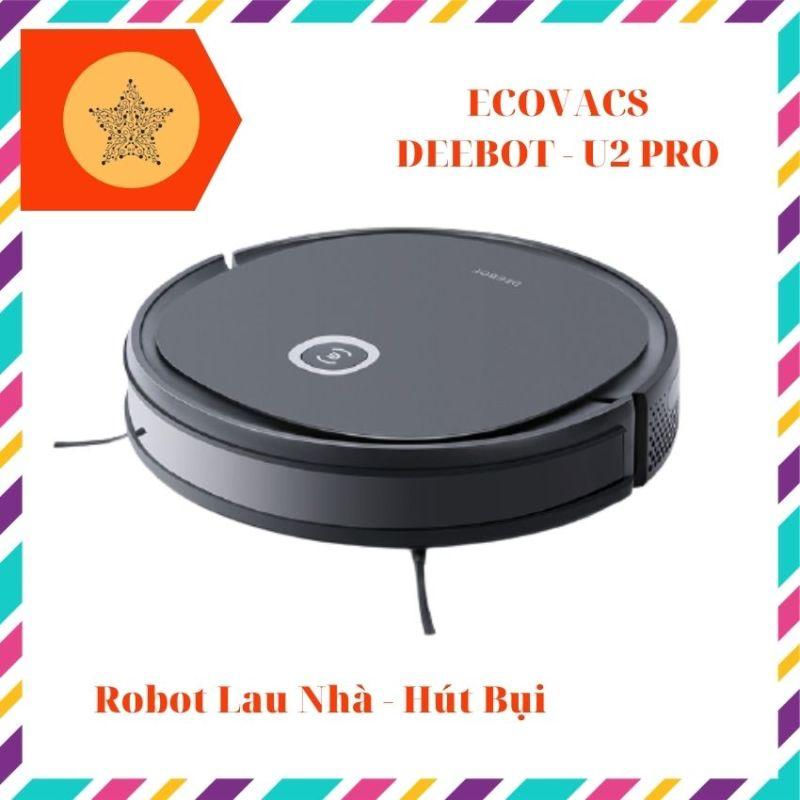 [Lau Nhà Qua Mạng] Robot hút bụi lau nhà Chính hãng Ecovacs Deebot U2 Pro, Công nghệ thông minh kết nối qua điện thoại, Dễ dàng sử dụng. Trải nghiệm làm sạch toàn diện - HOLAHOLIC